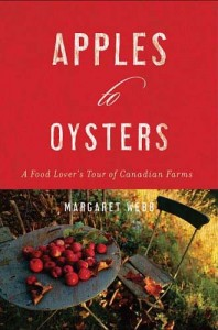 Learn about Canadian Food From Coast to Coast with Margaret Webb's book, Apples to Oysters