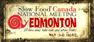 Slow Food Canada National Meeting 2012
