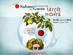 Terra Madre + Salone del Gusto, October/Octobre 2012 Information
